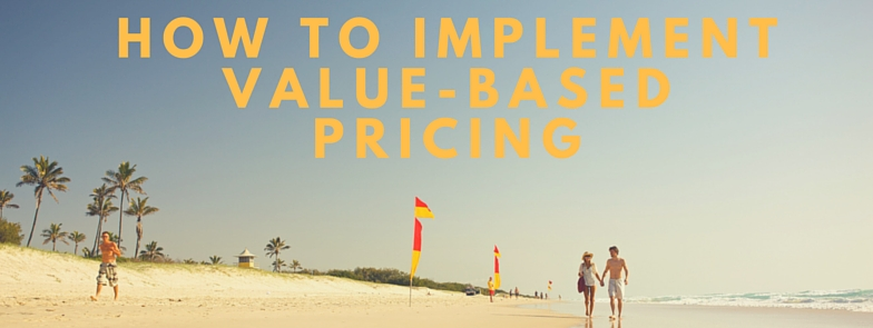 How to implement Value-based pricing